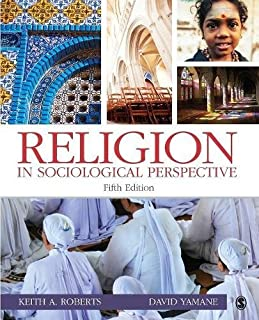 Religion in Sociological Perspective (Volume 5)