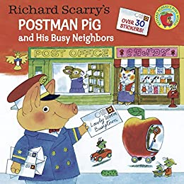 Richard Scarry's Postman Pig and His Busy Neighbors (Pictureback(R)) (English Edition) de [Richard Scarry]