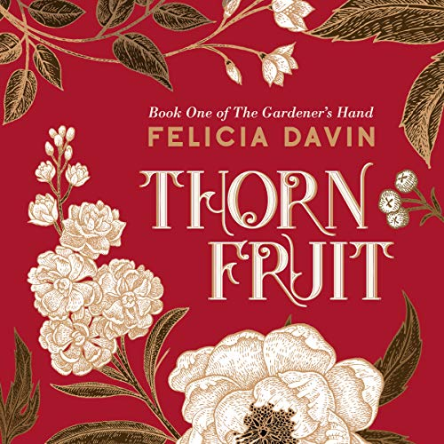 Thornfruit audiobook cover art