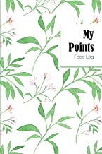 My Points Food Log: 12 Week Food & Exercise Log So You Won't Miss the Weight Loss Goal