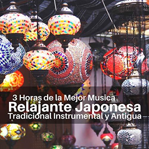 3 Horas de la Mejor Musica Relajante Japonesa Tradicional Instrumental y Antigua