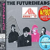 Futureheads by Futureheads (2005-07-26)