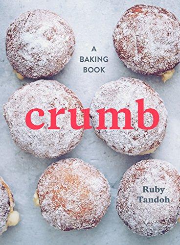 Crumb: A Baking Book