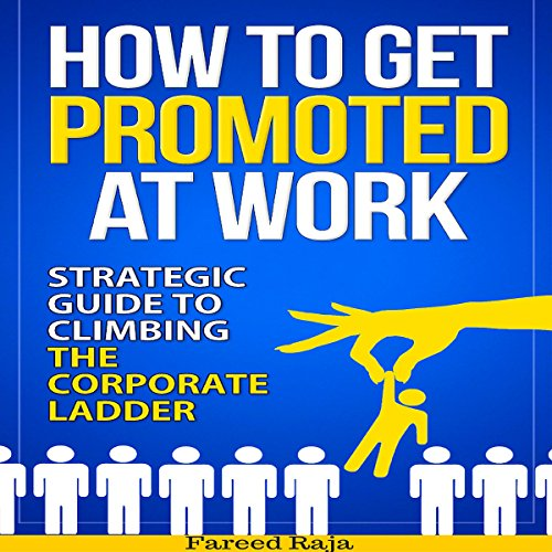 How to Get Promoted at Work audiobook cover art