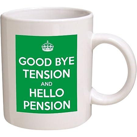 "Go Banners Keep Calm""Good Bye Tension, Hello Pension"", Retired, Retirement 11 Oz Coffee Mug"