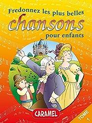 Fredonnez Frère Jacques et les plus belles chansons pour enfants: Comptines (Illustrations + Partitions) (Chansons françaises t. 1)