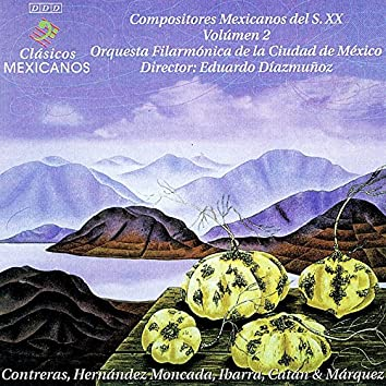 Compositores Mexicanos del Siglo X X, Vol. 2