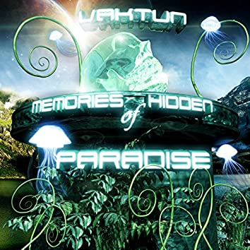 Memories Of Hidden Paradises