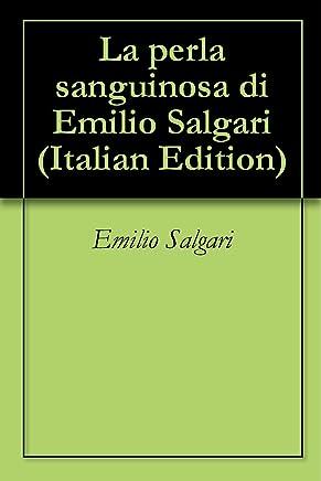 La perla sanguinosa di Emilio Salgari