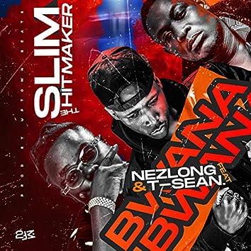 Bwana (feat. T-sean & Nez Long)
