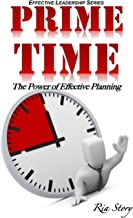 PRIME Time: The Power of Effective Planning: 1