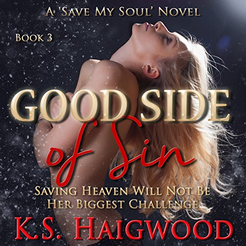Good Side of Sin (Save My Soul) audiobook cover art