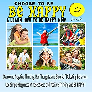 Choose To Be Happy and Learn How To Be Happy Now audiobook cover art
