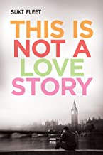 This is Not a Love Story (English Edition)