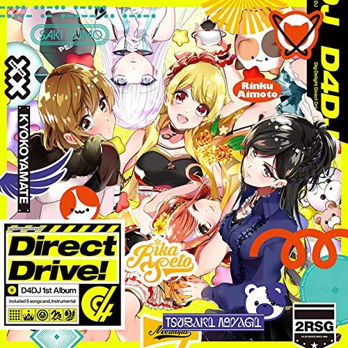 D4DJ 1st Album 「Direct Drive!」