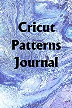 Cricut Patterns Journal: Use the Cricut Patterns Journal to help you reach your new year's resolution goals