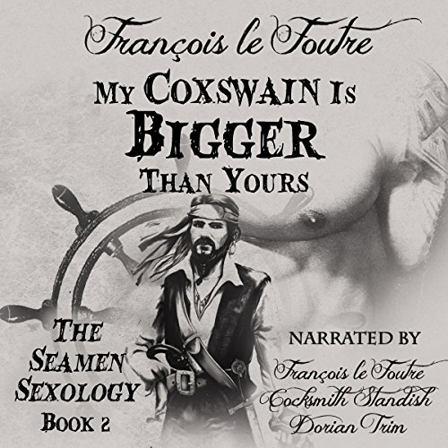 My Coxswain Is Bigger Than Yours audiobook cover art