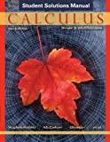 Calculus, Student Solutions Manual: Single and Multivariable