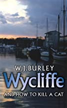 Wycliffe and How to Kill a Cat (Wycliffe Series)