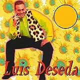 Popurrí Luis Deseda : Y Esa Muchacha / Tiempo Libre / Vamos a Bailar / La Lluvia / Cachita (Mix)