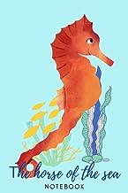 Τhe horse of the sea.Notebook: Art Notebook