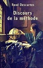 Discours de la méthode Annoté (French Edition)