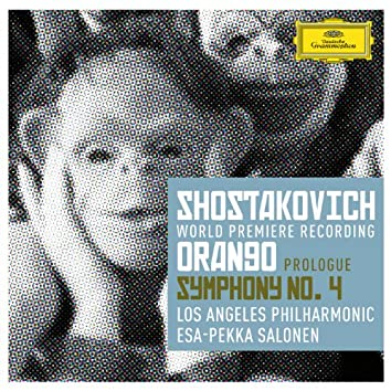 Shostakovich: Prologue to 'Orango'; Symphony No.4