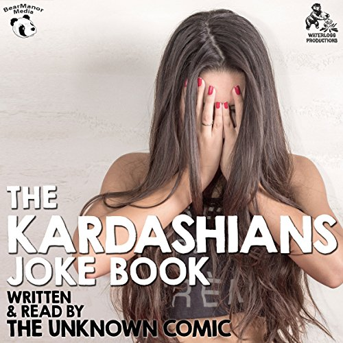 The Kardashians Joke Book by The Unknown Comic, AKA Murray Langston copertina