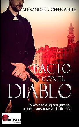 Pacto con el diablo (Spanish Edition)