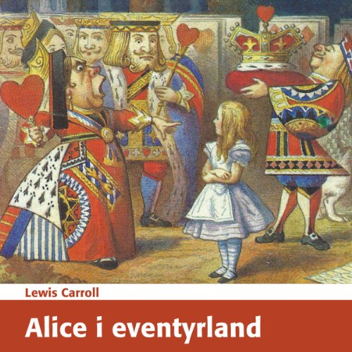 Alice i eventyrland [Alice's Adventures in Wonderland] audiobook cover art
