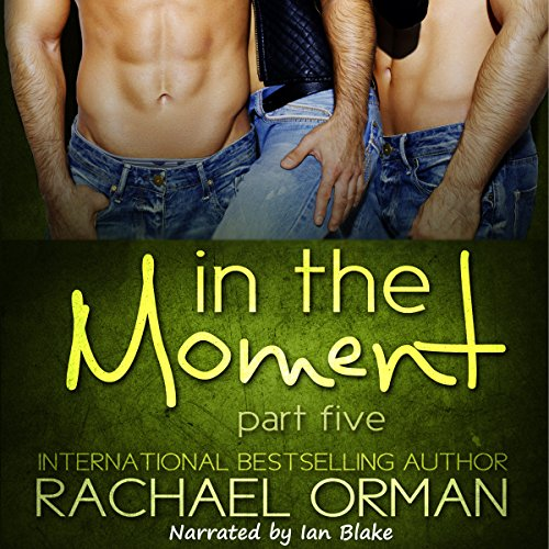 In the Moment: Part Five audiobook cover art