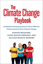 The Climate Change Playbook: 22 Systems Thinking Games for More Effective Communication about Climate Change