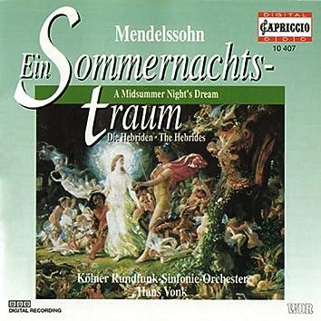 Mendelssohn: Ein Sommernachts-traum / Die Hebriden