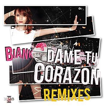 Dame Tu Corazon - Remixes