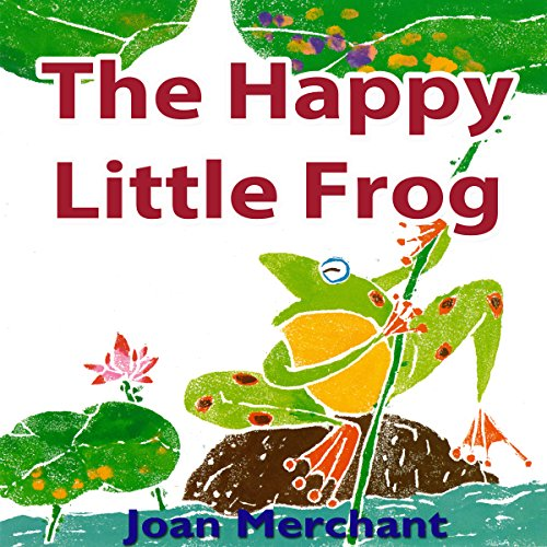 The Happy Little Frog audiobook cover art