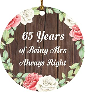 65th Anniversary 65 Years of Being Mrs Always Right - Circle Wood Ornament A Christmas Tree Hanging Decor - for Wife Husba...