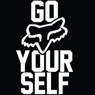 Go FOX yourself (Fox Racing) DECAL- 9