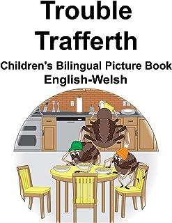 English-Welsh Trouble/Trafferth Children's Bilingual Picture Book