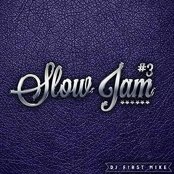 Slow Jam, Vol. 3