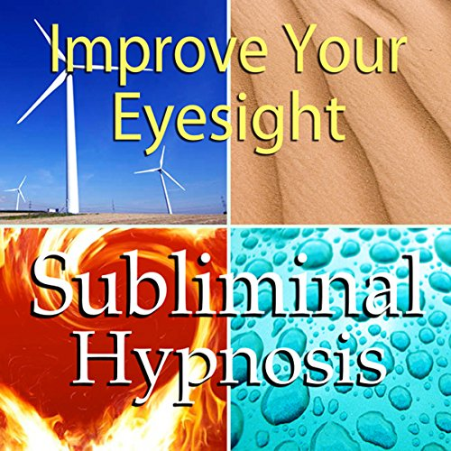 Improve Your Eyesight Subliminal Affirmations cover art
