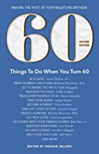 Best things to do when you turn 60 Reviews
