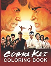 Cobra Kai Coloring Book: Anxiety Adults Coloring Books (Gifted Adult Colouring Pages Fun)