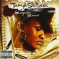 Gangsta Blues by Tanya Stephens (2006-03-21)
