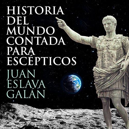 Historia del mundo contada para escépticos [History of the World for Skeptics] cover art