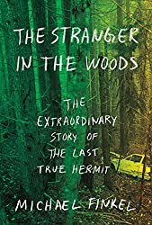 Books Set in Maine: The Stranger in the Woods: The Extraordinary Story of the Last True Hermit by Michael Finkel. Visit www.taleway.com to find books from around the world. maine books, maine novels, maine literature, maine fiction, maine authors, best books set in maine, popular books set in maine, books about maine, maine reading challenge, maine reading list, augusta books, portland books, bangor books, maine books to read, books to read before going to maine, novels set in maine, books to read about maine, maine packing list, maine travel, maine history, maine travel books