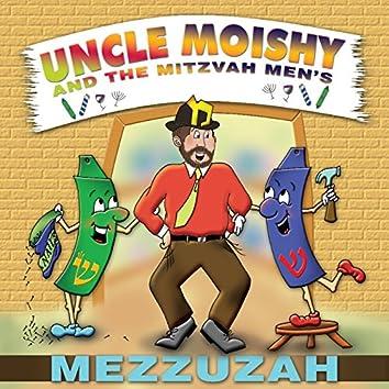 Uncle Moishy and the Mitzvah Men's Mezzuzah