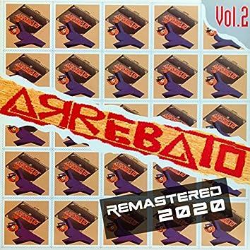 Arrebato Vol. 2 (Remember 90) (Edición Remasterizada)