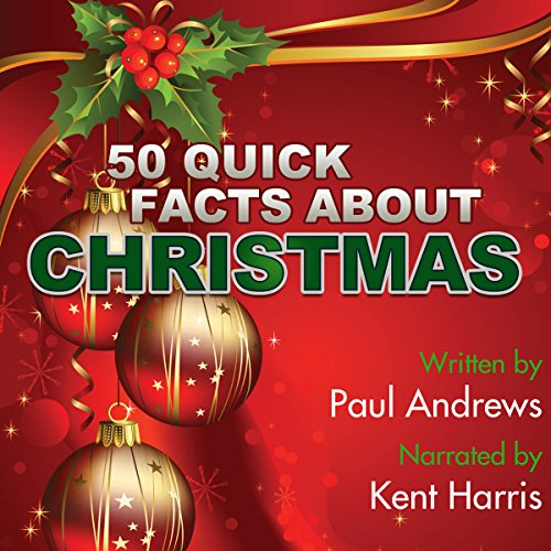 50 Quick Facts About Christmas audiobook cover art
