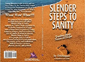 Slender Steps to Sanity - Twelve-Step Notes of Hope