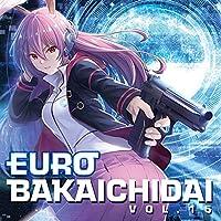 EUROBAKA ICHIDAI VOL.15【通常盤】[東方Project]